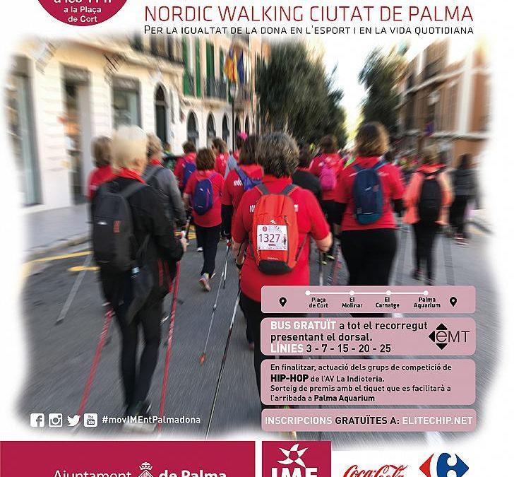 Palmadona. IV Marxa per la Igualtat – Nordic Walking Ciutat de Palma. Diumenge, 24 de març a les 11:00h a la Plaça de Cort.