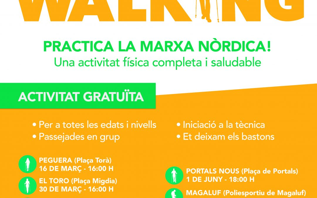 Nordic Walking Calvià a la zona d'es Capdellà. Dissabte,13 d'abril a les 17h